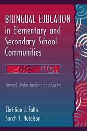 Cover of: Bilingual Education in Elementary and Secondary School Communities