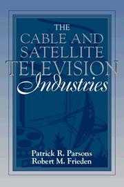 Cover of: Cable and Satellite Television Industries, The