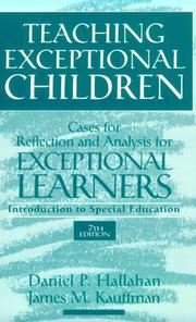 Cover of: Teaching Exceptional Children: Cases for Reflection and Analysis for Exceptional Learners