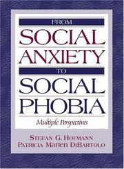 Cover of: From Social Anxiety to Social Phobia