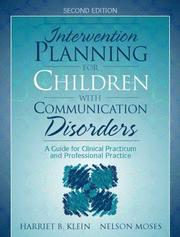 Cover of: Intervention Planning for Children with Communication Disorders