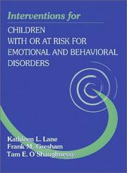 Cover of: Interventions for Children With or At-Risk for Emotional and Behavioral Disorders