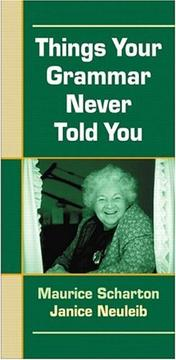 Cover of: Things Your Grammar Never Told You