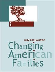 Cover of: Changing American Families