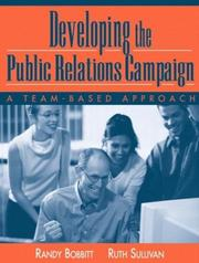 Cover of: Developing the Public Relations Campaign: A Team-Based Approach