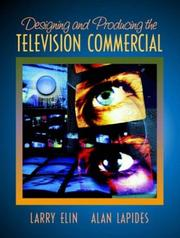 Cover of: Designing and Producing the Television Commercial