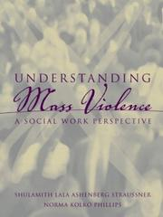 Cover of: Understanding Mass Violence