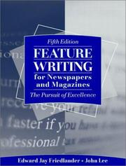 Cover of: Feature Writing for Newspapers and Magazines