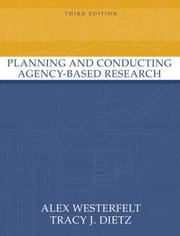 Cover of: Planning and Conducting Agency-Based Research (3rd Edition) (International Congress)
