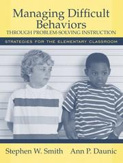 Cover of: Managing Difficult Behaviors through Problem Solving Instruction