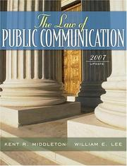 Cover of: Law of Public Communication, The, 2007 Update Edition