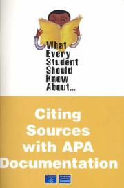 Cover of: What Every Student Should Know About Citing Sources With Apa Documentation (What Every Student Should Know About...)