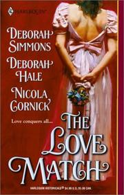 Cover of: The Love Match (Harlequin Historical Series, No. 599)