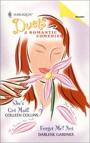 Cover of: She's Got Mail! / Forget Me? Not (Harlequin Duets: 2 Romantic Comedies, # 39)