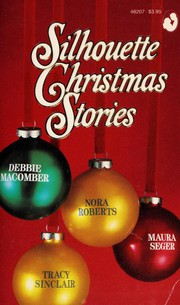 Cover of: Silhouette Christmas Stories: Home For Christmas/ Let it Snow/ Starbright /Under the Mistletoe