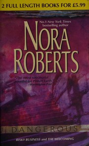 Cover of: Dangerous (Nora Roberts Risky Business and The Welcoming)