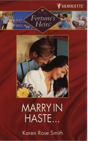 Cover of: Marry in Haste.... (Fortune's Heirs)