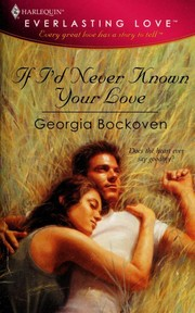 Cover of: If I'd Never Known Your Love