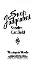 Cover of: Snap Judgement (Harlequin Superromance No. 545)