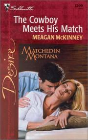 Cover of: Cowboy Meets His Match (Matched In Montana)