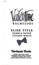 Cover of: Valentine Bachelors