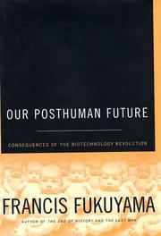 Cover of: Our Posthuman Future
