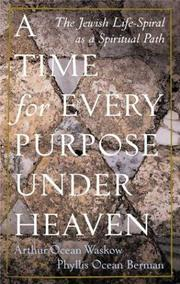 Cover of: A Time For Every Purpose Under Heaven