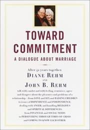 Cover of: Toward Commitment: A Dialogue About Marriage