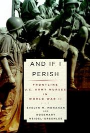 Cover of: And If I Perish: Frontline U.S. Army Nurses in World War II