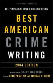 Cover of: The Best American Crime Writing: 2004 Edition: The Year's Best True Crime Reporting