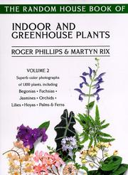Cover of: The Random House Book of Indoor and Greenhouse Plants, Volume 2