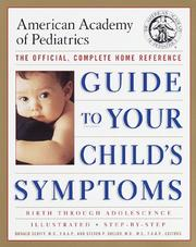 Cover of: The American Academy of Pediatrics Guide to Your Child's Symptoms
