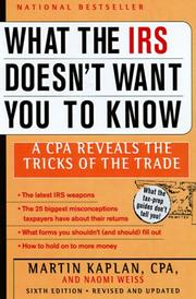 Cover of: What the IRS Doesn't Want You to Know