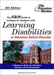 Cover of: The K&W Guide to Colleges For Students With Learning Disabilities or Attention Deficit Disorder, 6th Edition (K&W Guide to Colleges for Students With Learning Disabilities)