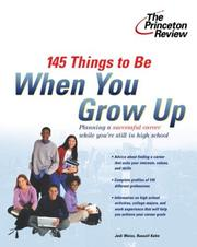 Cover of: 145 Things to Be When You Grow Up (Career Guides)