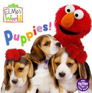 Cover of: Puppies! (Sesame Street® Elmos World(TM))