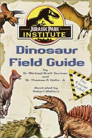 Cover of: Jurassic Park Institute (TM) Dinosaur Field Guide (Jurassic Park Institute)