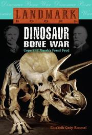 Cover of: Dinosaur Bone War: Cope and Marsh's Fossil Feud (Landmark Books)