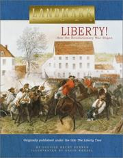 Cover of: Liberty!: How the Revolutionary War Began (Landmark Books)