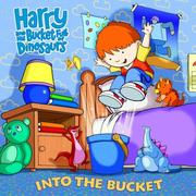 Cover of: Harry and His Bucket Full of Dinosaurs