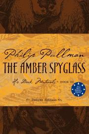 Cover of: The Amber Spyglass, Deluxe 10th Anniversary Edition (His Dark Materials, Book 3)