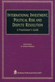Cover of: International Investment, Political Risk, and Dispute Resolution