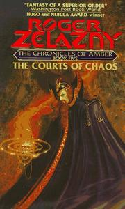 Cover of: The Courts of Chaos (The Chronicles of Amber Series, Book 5)