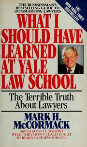 Cover of: What I Should Have Learned at Yale Law School