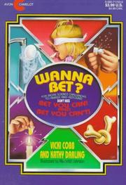 Cover of: Wanna Bet? Science Challenges to Fool You