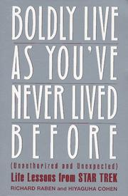 Cover of: Boldly Live As You'Ve Never Lived Before