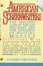 Cover of: American Screenwriters / the Insider's Look at the Art, the Craft, and the Business of Writing Movies