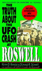 Cover of: The Truth About the Ufo Crash at Roswell