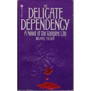 Cover of: Delicate Dependency