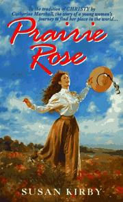 Cover of: Prairie Rose (Prairie Rose Series #1)